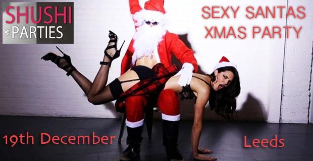 Sexy Santa Party Christmas Sex Party Leeds